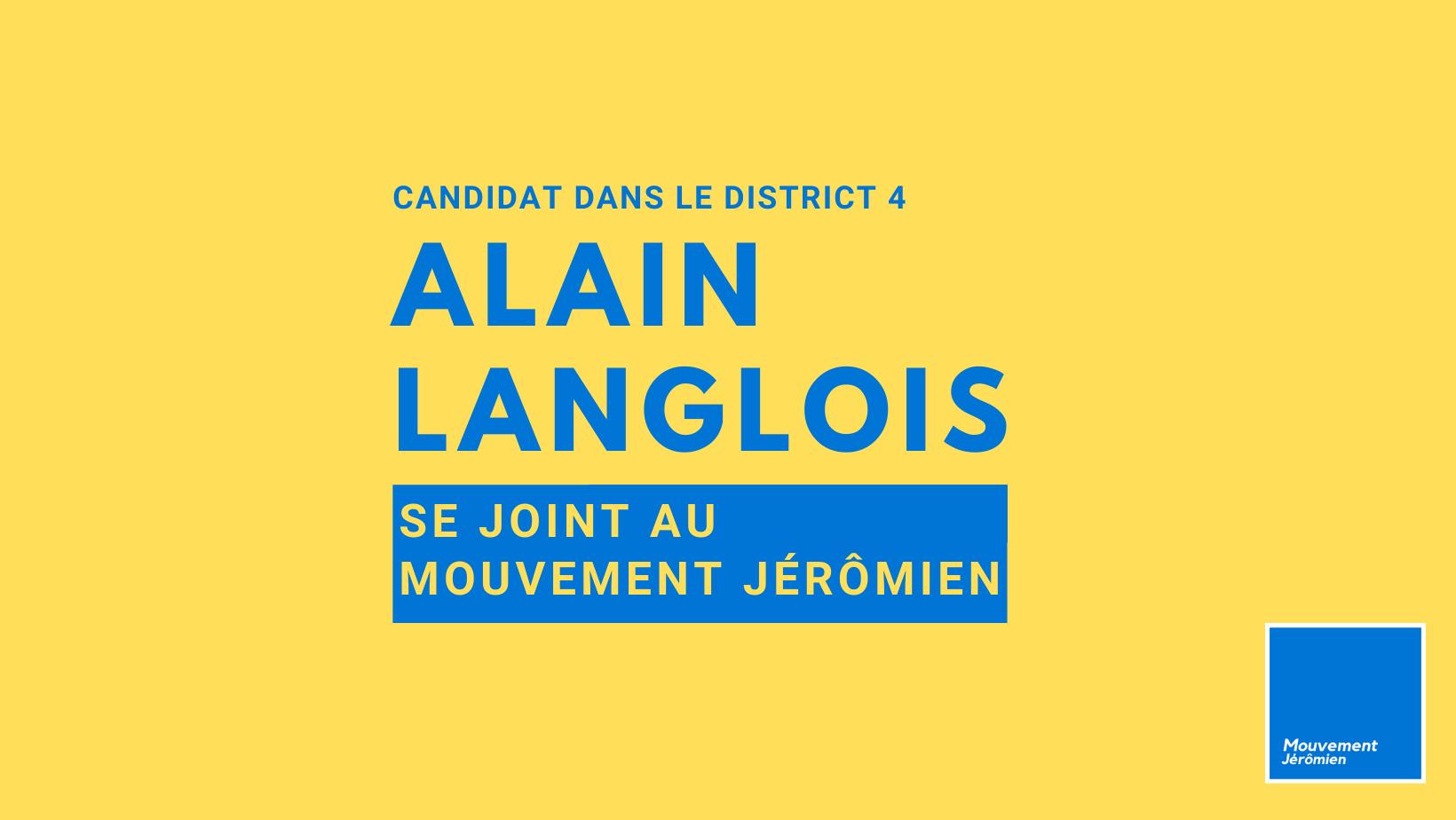 Alain Langlois se joint au Mouvement Jérômien