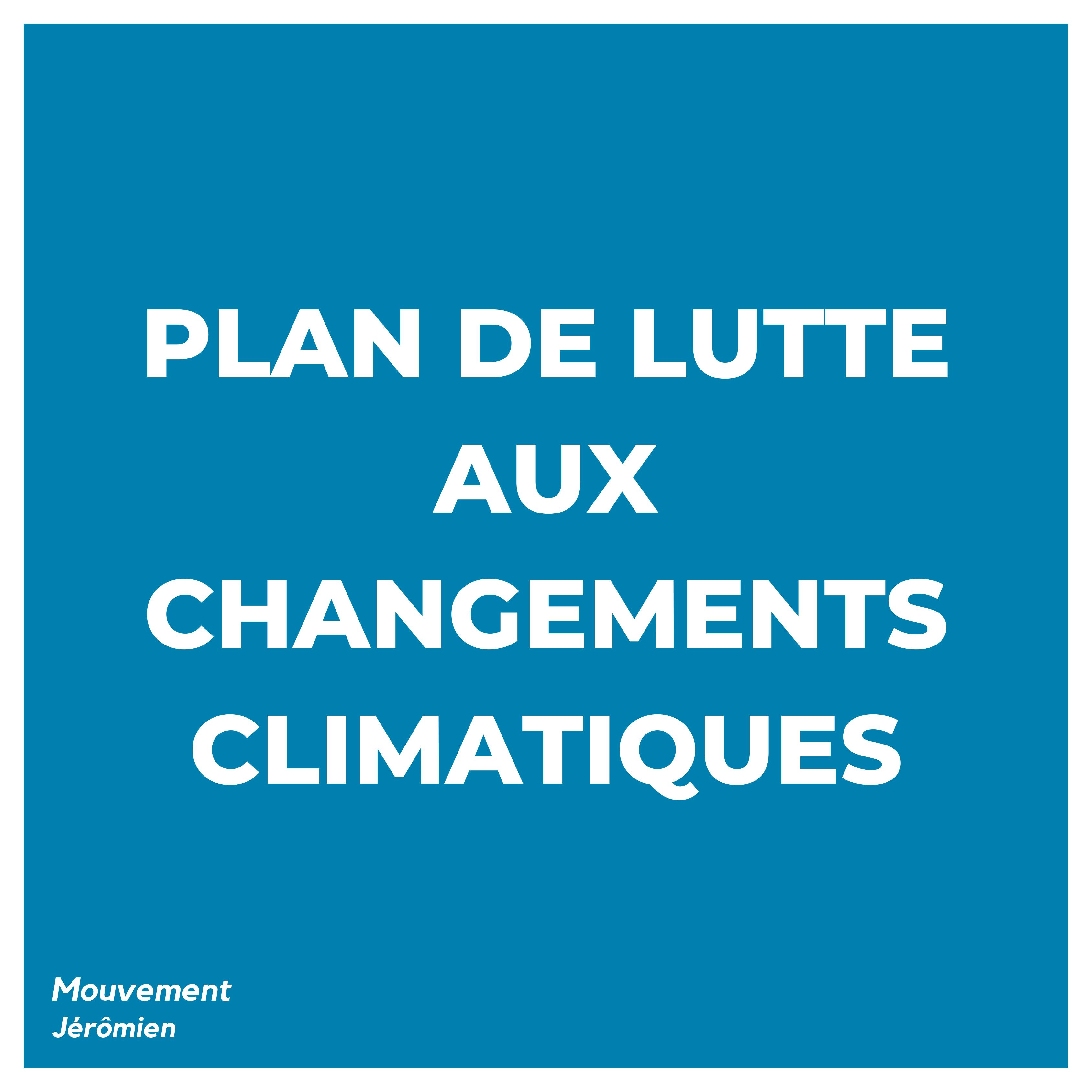 Plan de lutte aux changements climatiques